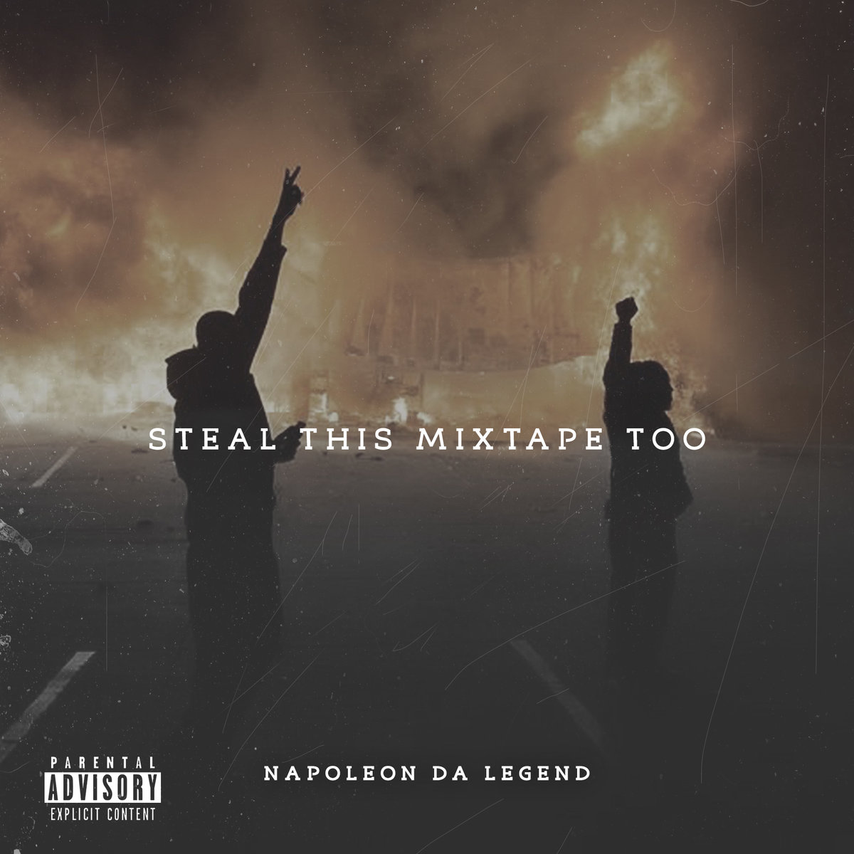 Stream_napoleon_da_legend_-_steal_this_mixtape_too