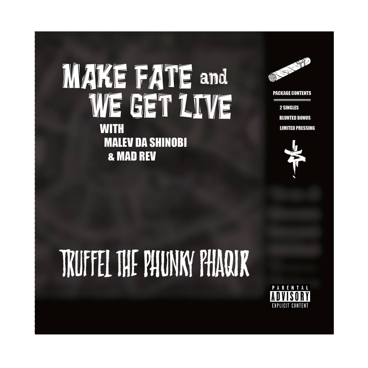 Truffel_the_phunky_phaqir_presenta_make_fate_b__w_we_get_live_12__