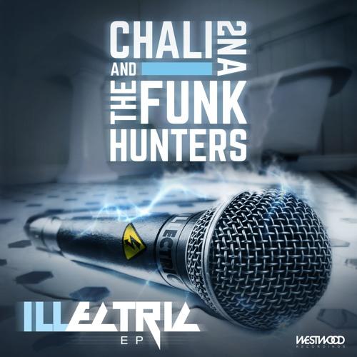 Stream_the_funk_hunters___chali_2na_presentan_illectric_ep