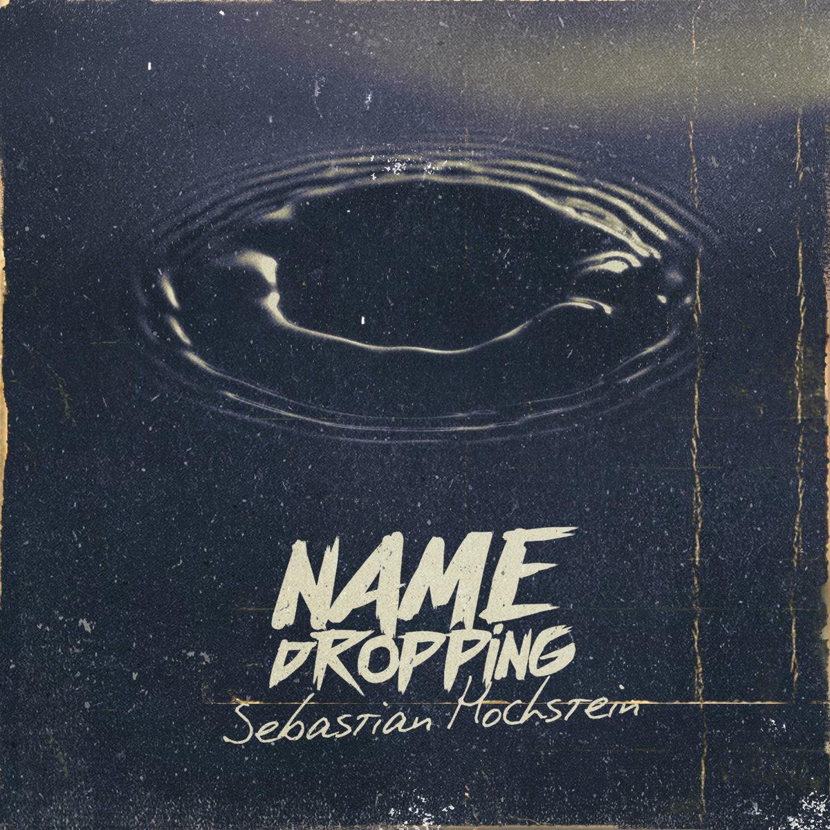 Stream_sebastian_hochstein_presenta_name_dropping