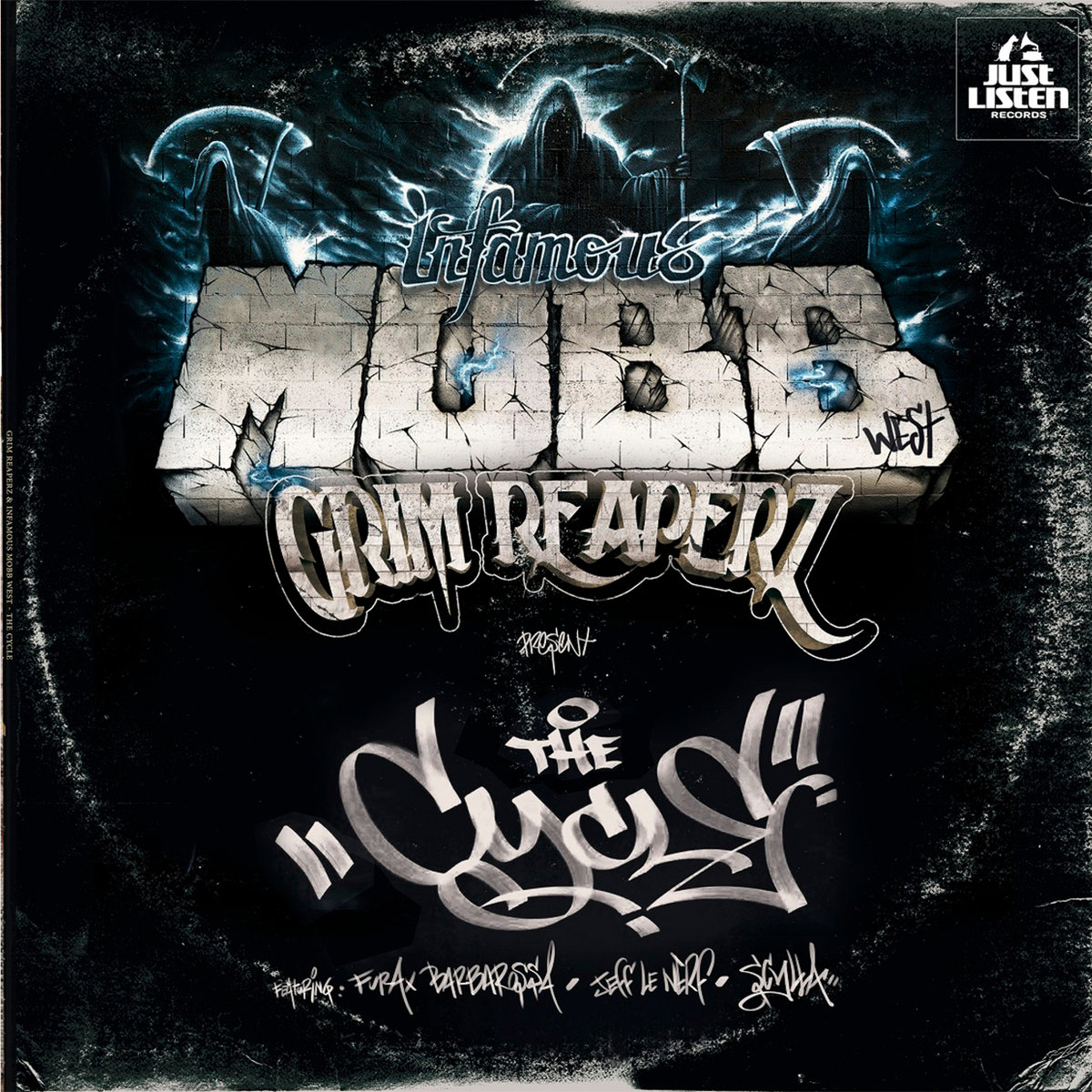 Infamous_mobb___grim_reaperz_presentan_the_cycle