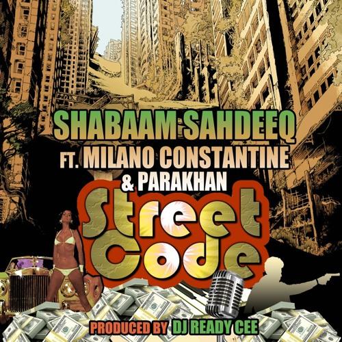Shabaam_sahdeeq-__street_code__con_milano_constantine___parakhan___prod_dj_ready_cee_