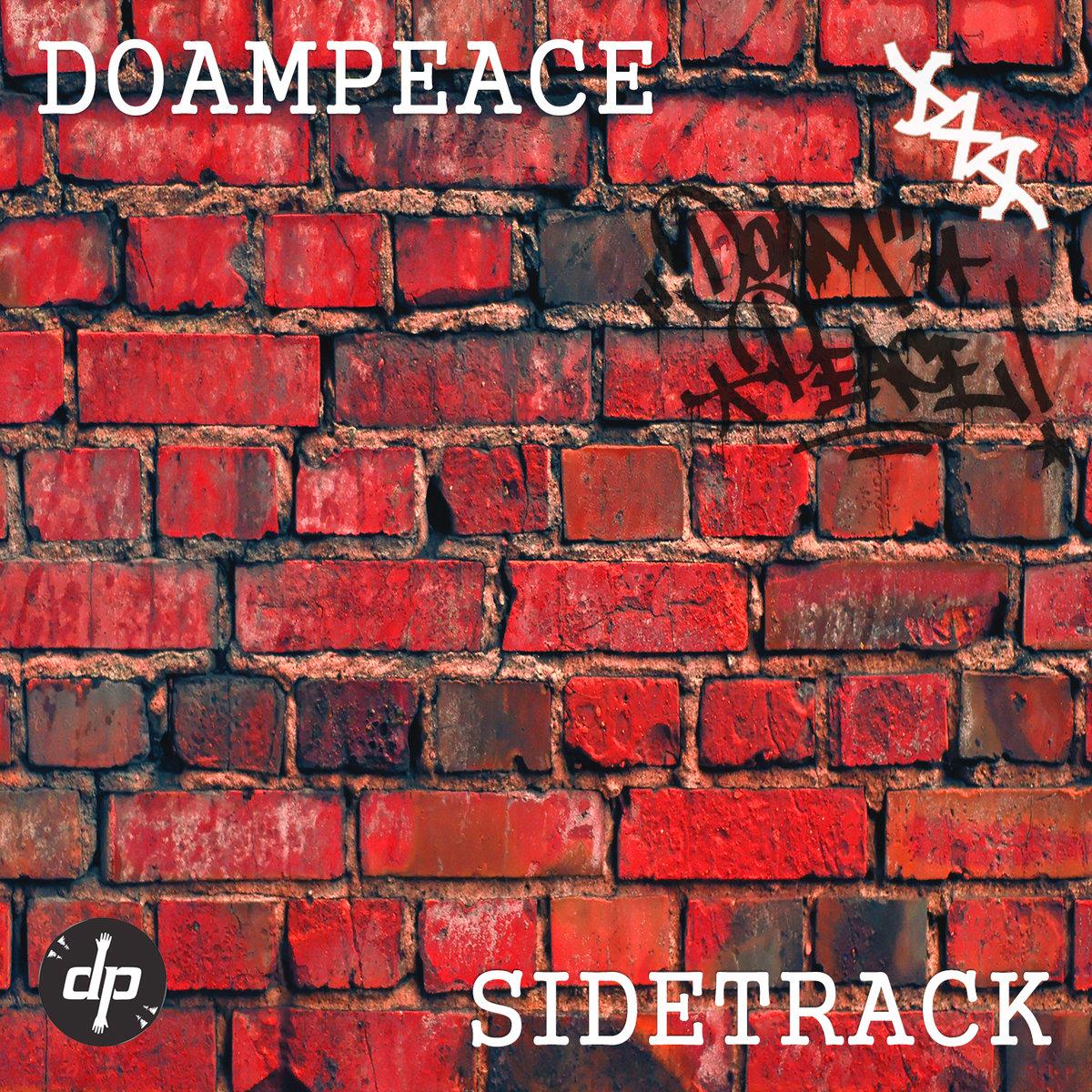 Doampeacedxa_presenta_sidetrack_ep