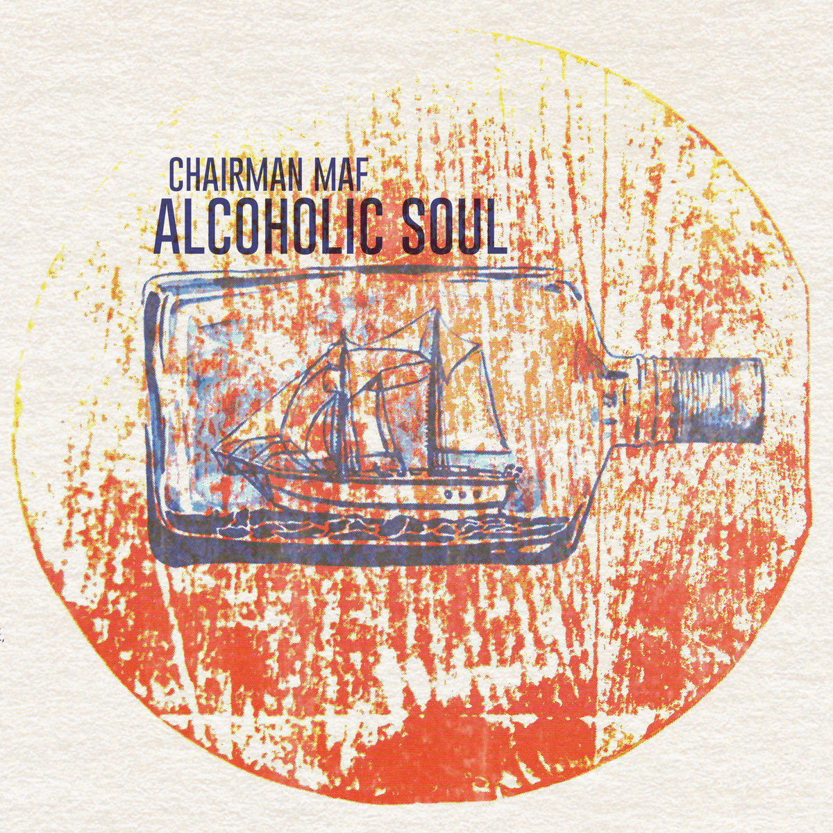 Chairman_maf_presenta__alcoholic_soul_