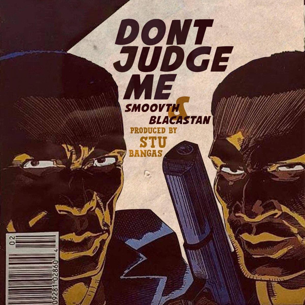 Smoovth___blacastan_-_dont_judge_me