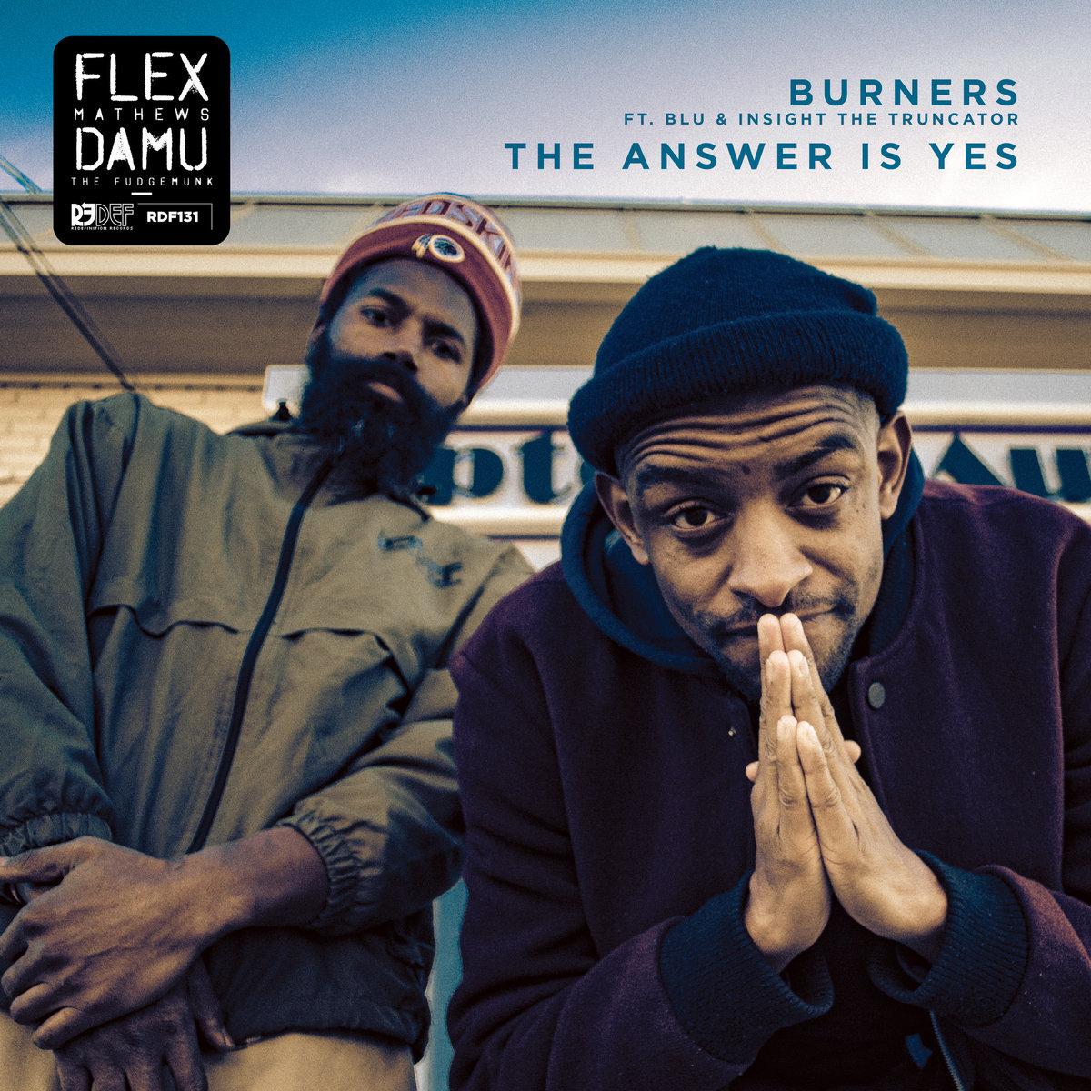 Damu_the_fudgemunk___flex_mathews_presentan__burners__ep__