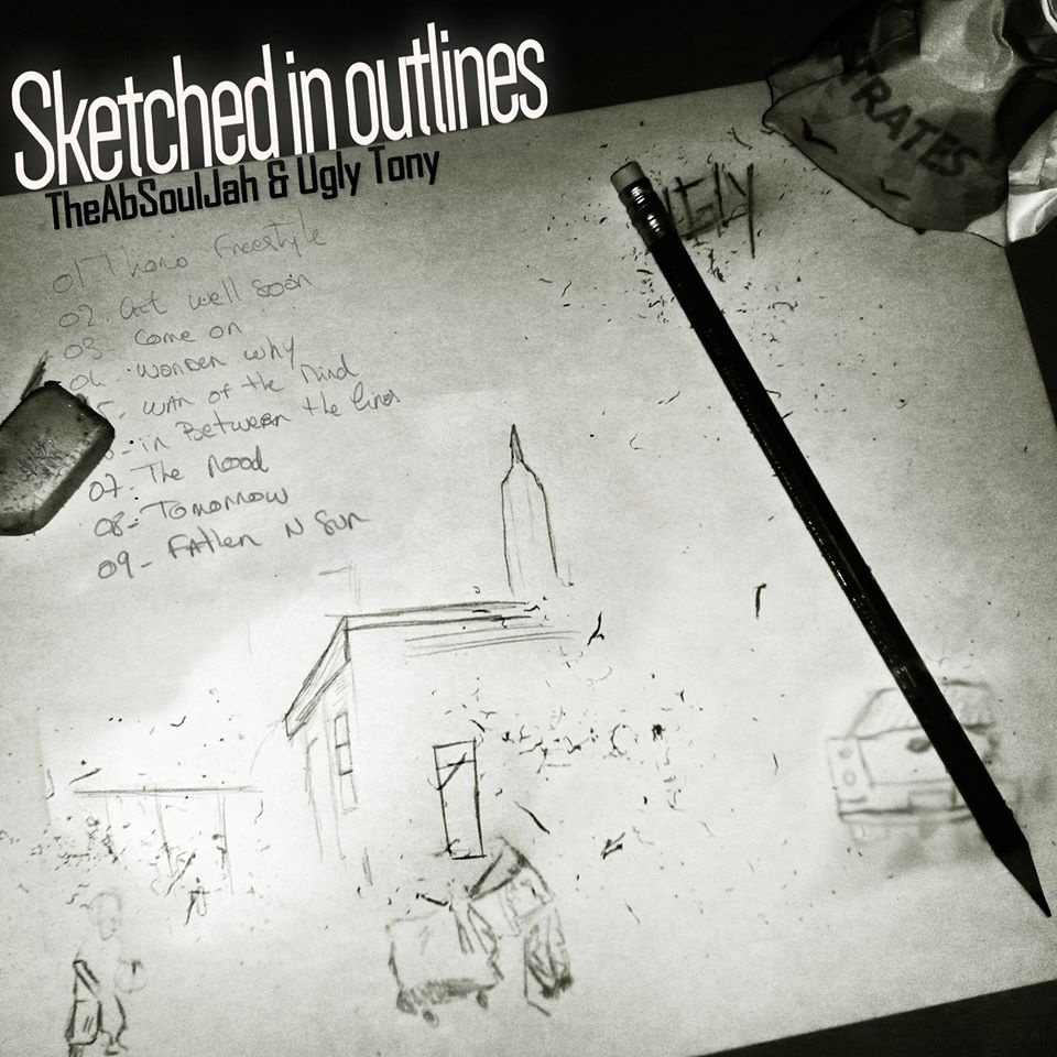 The_absouljah___ugly_tony_presentan_sketched_in_outlines__ep_