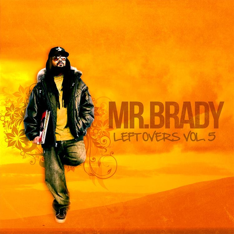 Mr._brady_-_left_overs_vol_5