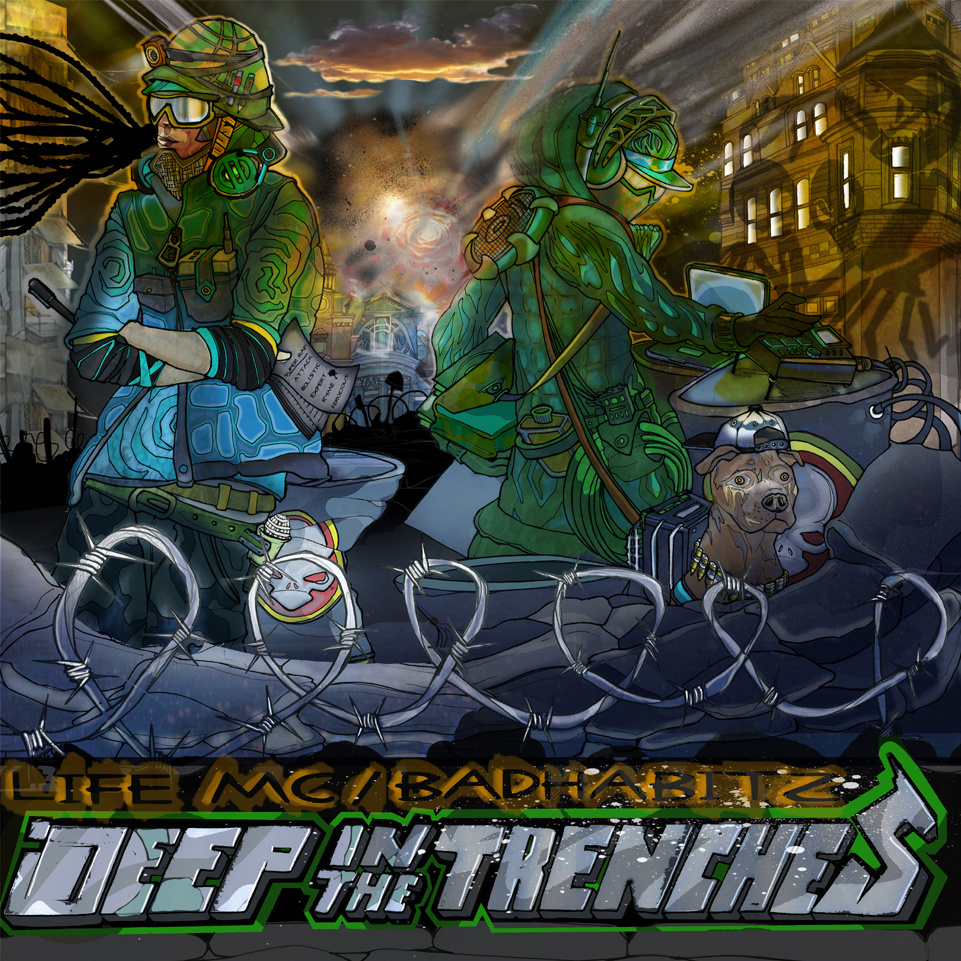 Life_mc___badhabitz_-_deep_in_the_trenches