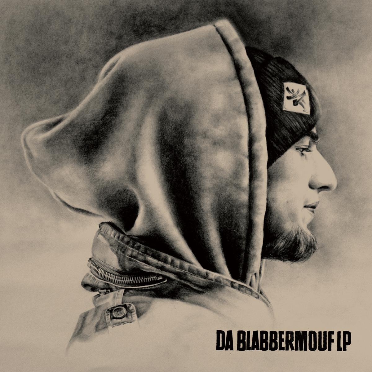 Da_blabbermouf_lp_-_backwitdaboomandblabberastikrhymes