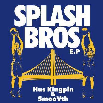 Hus_kingpin_and_smoovth_presentan_splash_brothers