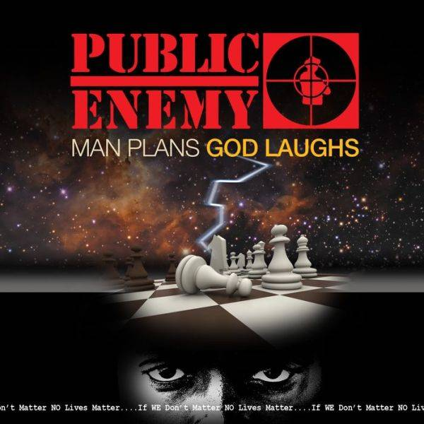 Public-enemy_man-plans-god-laughs