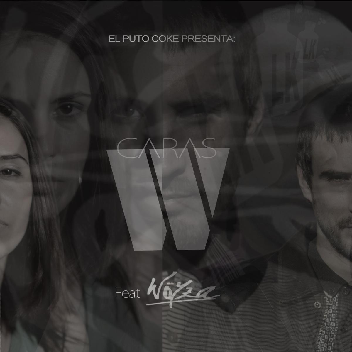 El_puto_coke_presenta_caras_w_con_w_yza