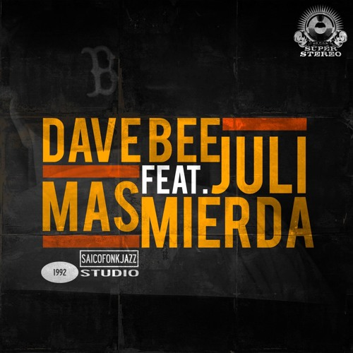 Single_dave_bee_-_mas_mierda__con_juli_