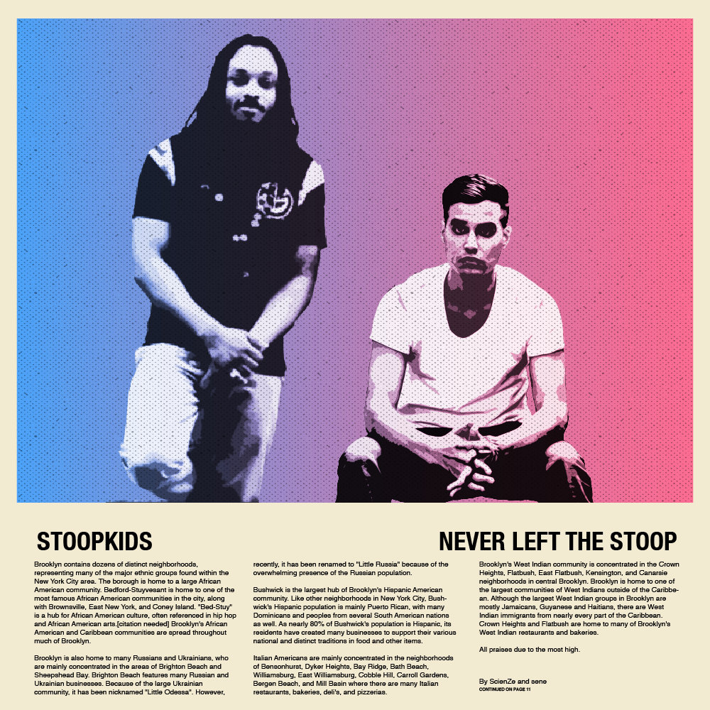 Stoopkids_-_never_left_the_stoop.