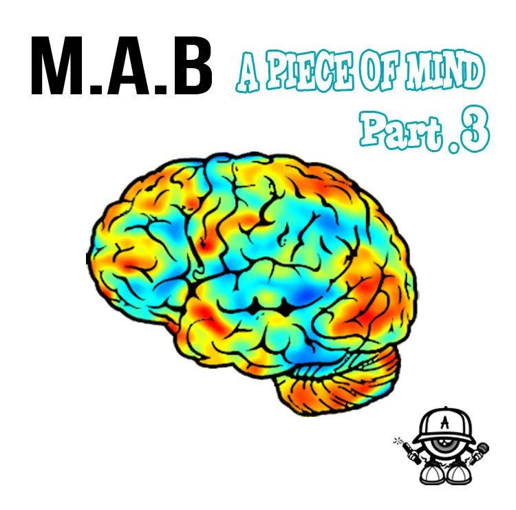 M.a.b_presenta_a_piece_of_mind_part_._3