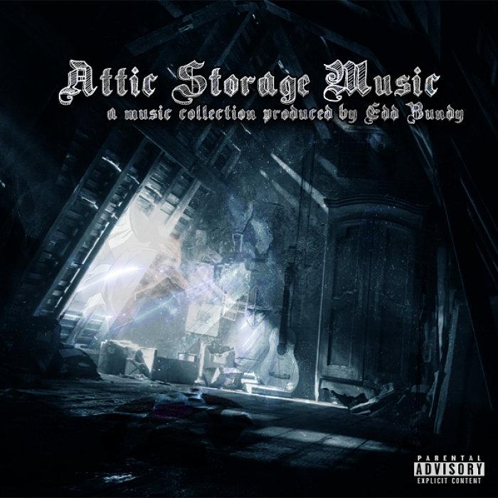 Edd_bundy_presenta_attic_storage_music