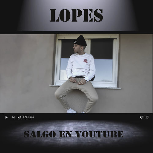 Medium_lopes_-_salgo_en_youtube