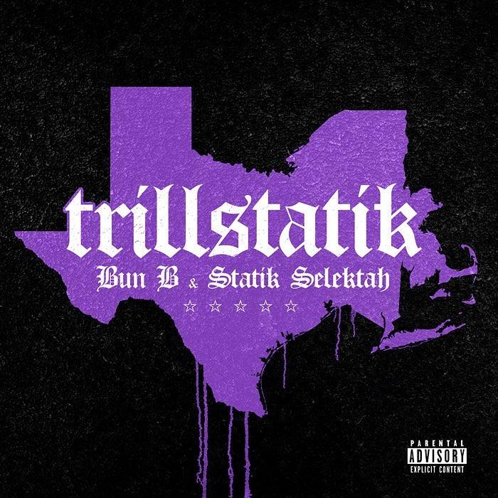 Bun_b_statik_selektah_trillstatik