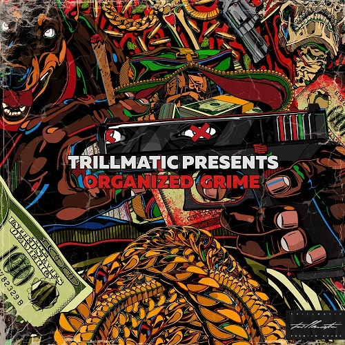 Medium_trillmatic___organized_grime