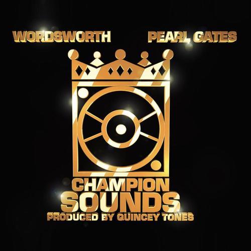 Medium_wordsworth___pearl_gates_-_champion_sounds