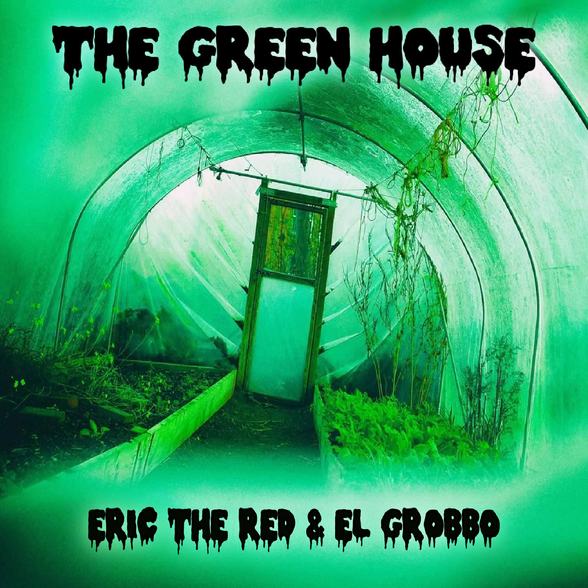The_green_house__eric_the_red___el_grobbo