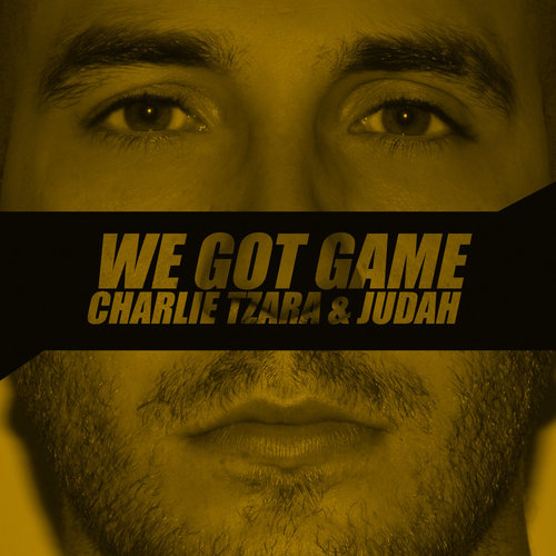 Medium_we_got_game_charlie_tzara___judah