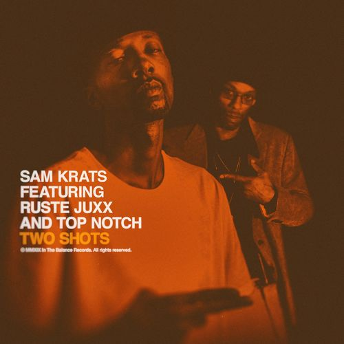 Sam_krats_top_notch_ruste_juxx_two_shots