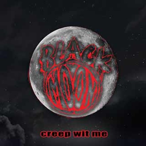 Medium_black_moon_creep_wit_me