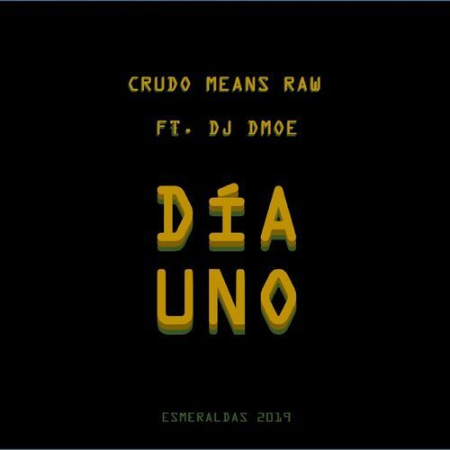 Medium_crudo_means_raw_dia_uno_dj_dmoe