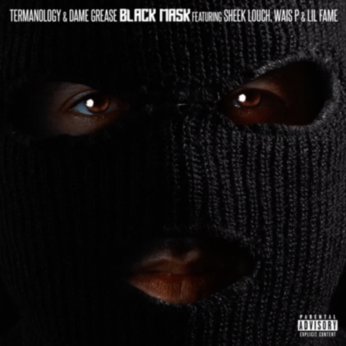 Medium_black_mask__feat._sheek_louch__wais_p___lil_fame_of_m.o.p.__termanology___dame_grease