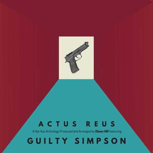 Medium_guilty_simpson___dixon_hill_-_actus_reus