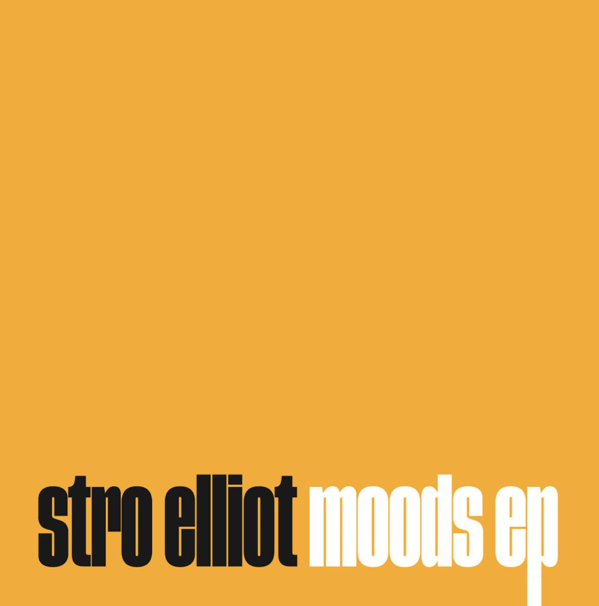 Moods_stro_elliot_ep