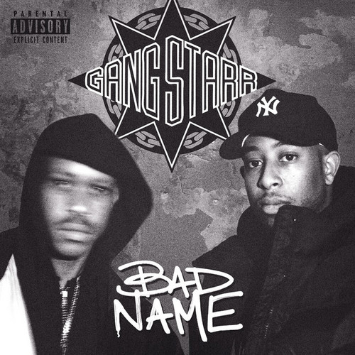 Medium_gangstarr_badname