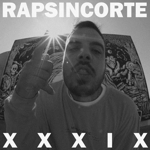 Medium_rapsincorte_xxxix_foyone