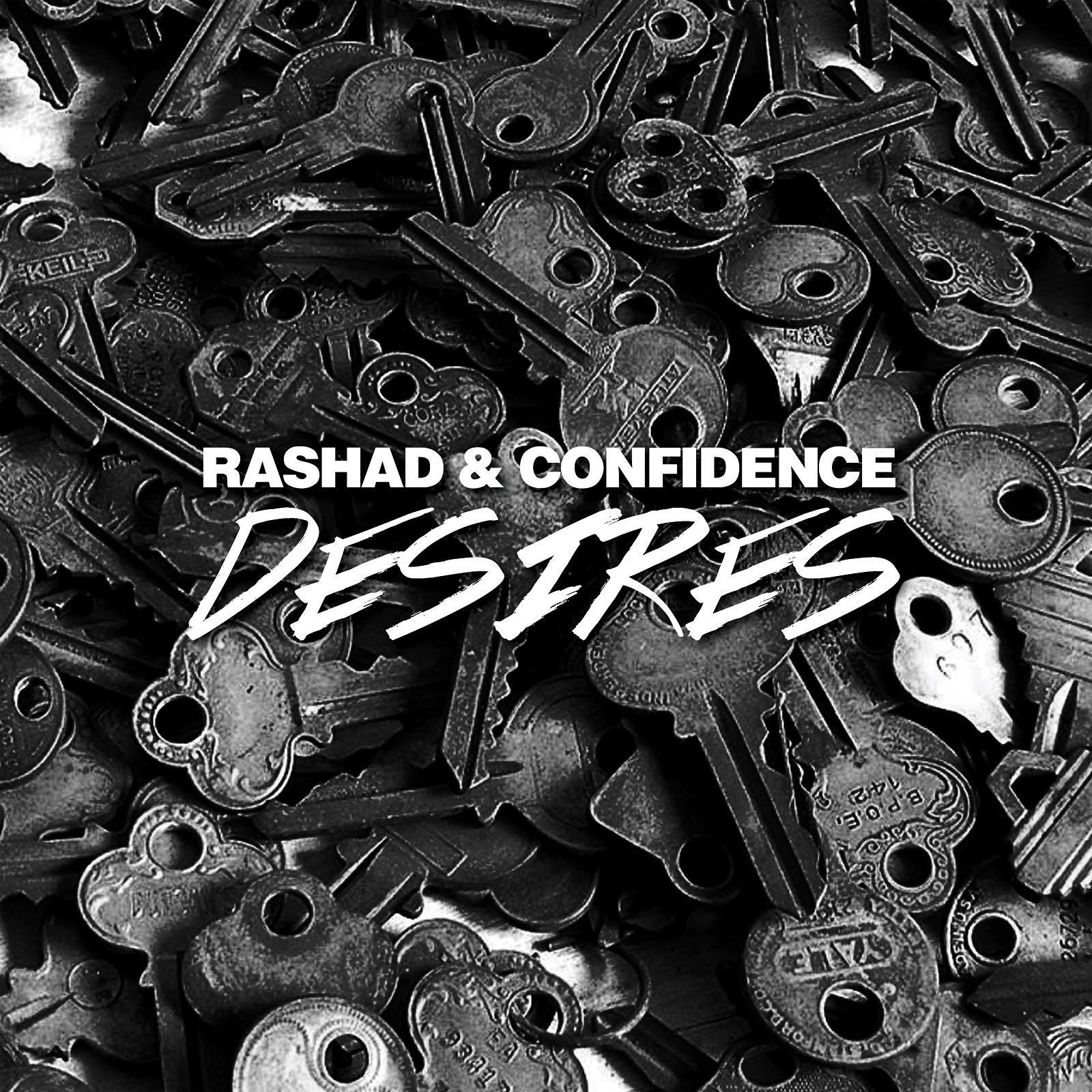 Rashad___confidence_desires