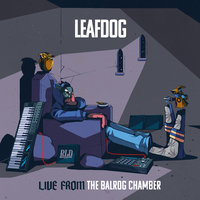 Small_live_from_the_balrog_chamber_leaf_dog