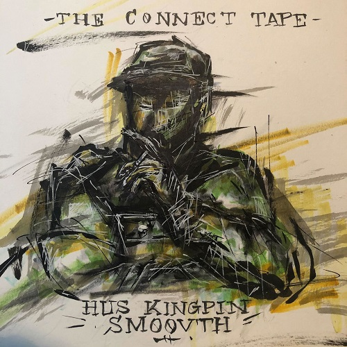 Hus_kingpin___smoovth___the_connect_tape__2019_