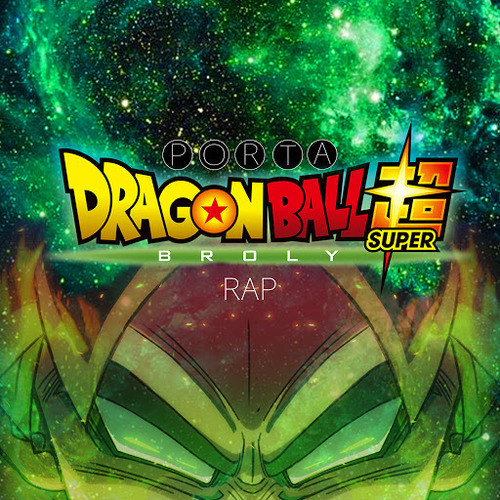 Medium_porta_dragon_ball_super_broly_rap