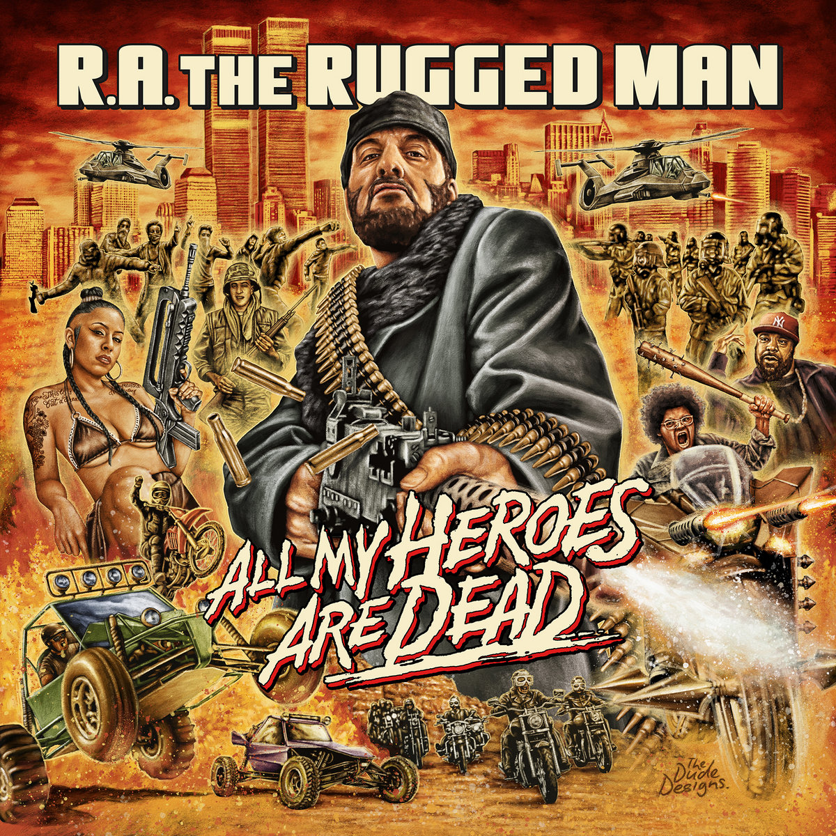 All_my_heroes_are_dead_r.a._the_rugged_man