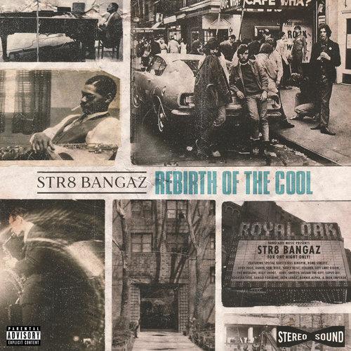 Medium_rebirth_of_the_cool_str8_bangaz
