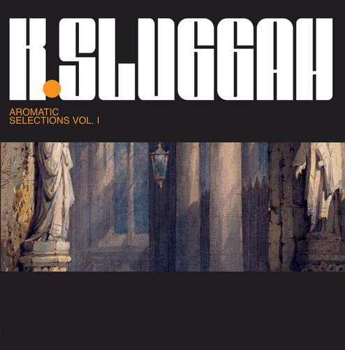 Medium_k-sluggah_-_aromatic_selections_lp