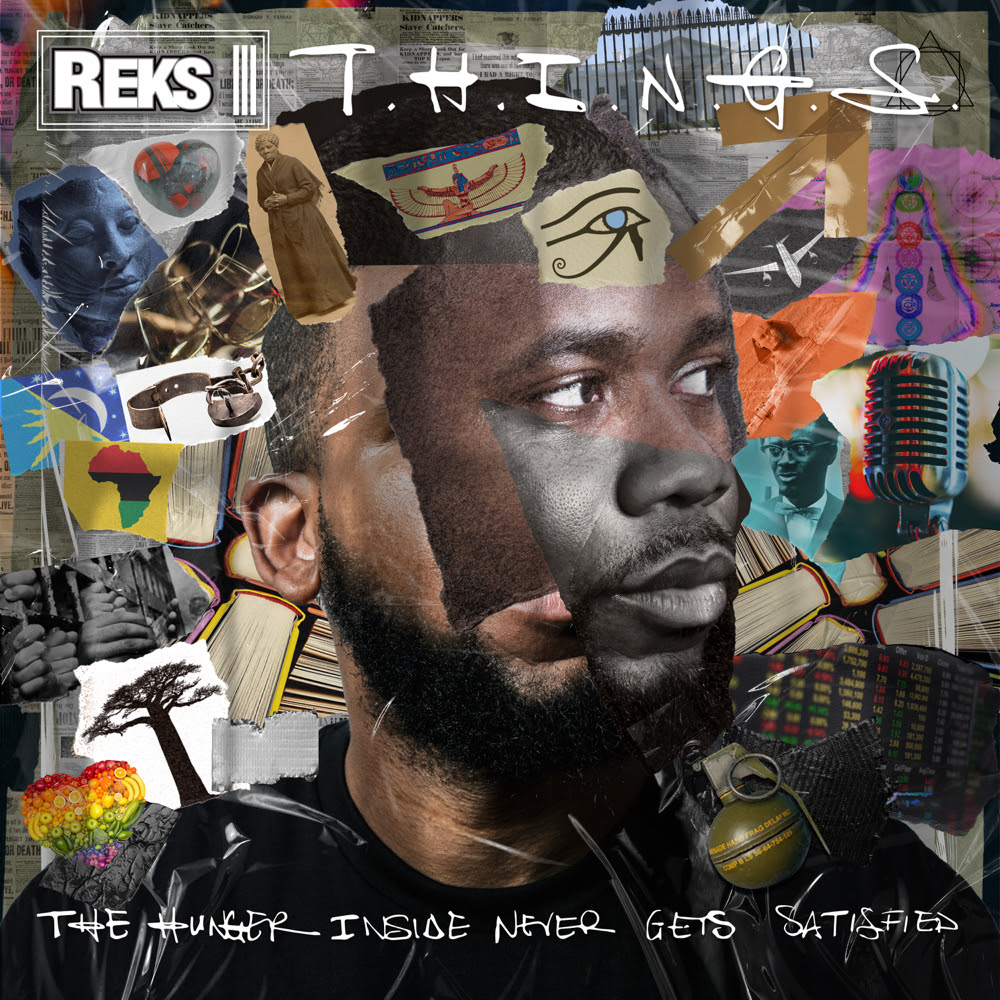 T.h.i.n.g.s.__the_hunger_inside_never_gets_satisfied__reks