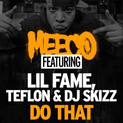 Medium_meeco_do_that_li_fame_teflon_dj_skizz