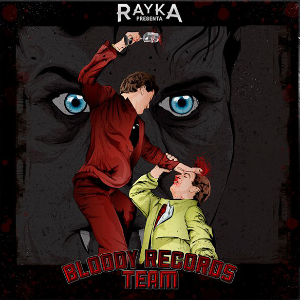 Rayka_-_bloody_records_team