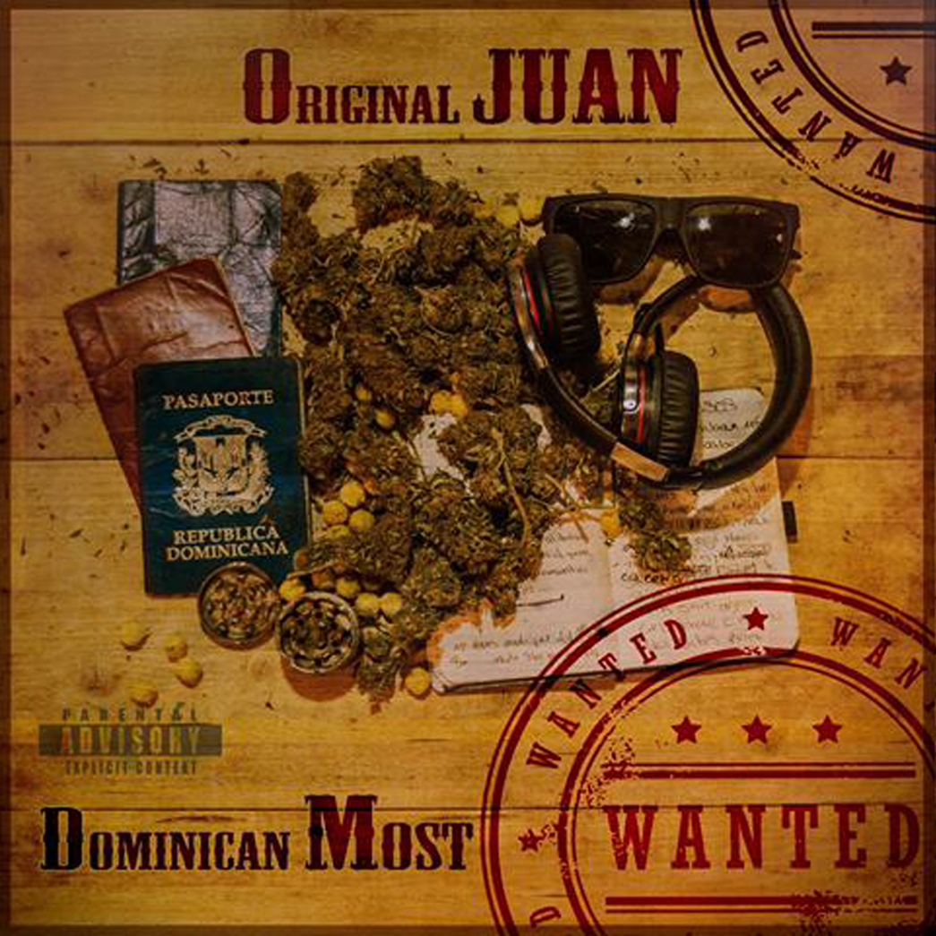 Original_juan_-_domincan_most_wanted
