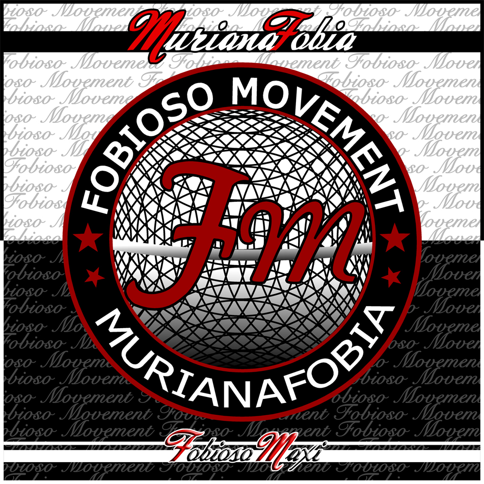 Murianafobia_-_fobioso_movement