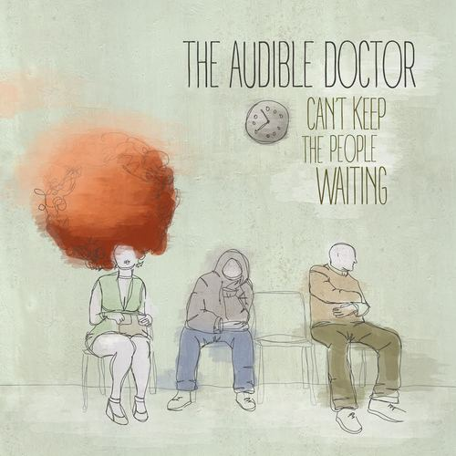 Medium_audible_doctor__-_can_t_keep_the_people_waiting