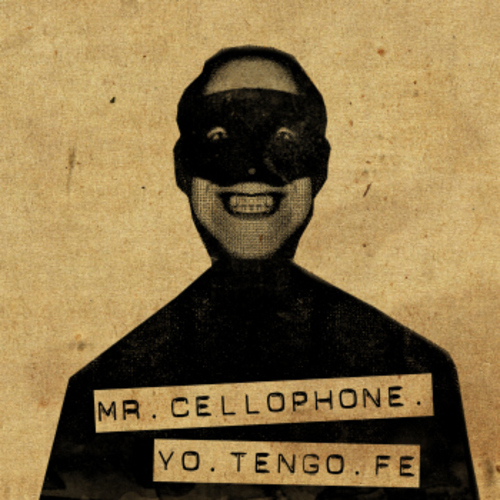 Medium_mr-cellophone-yo-tengo-fe-cover