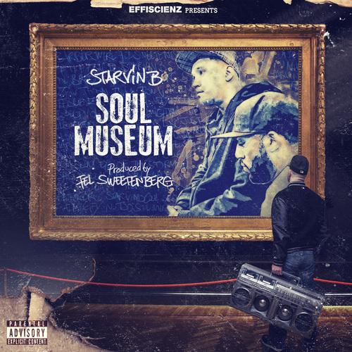Medium_starvin_b___fel_sweetenberg_-_soul_museum